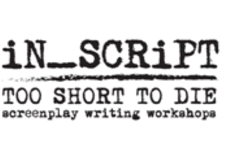 In Script Workshop: Too Short to Die